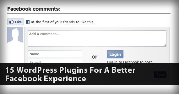 15 WordPress Plugins For A Better Facebook Experience