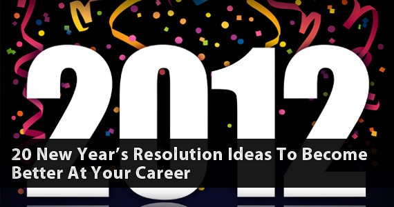 20 New Year's Resolution Ideas to Become Better at Your Career