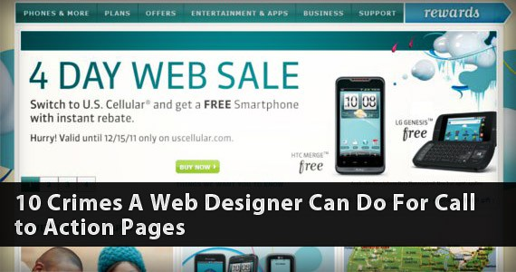 10 Crimes a Web Designer can Commit on Call to Action Pages