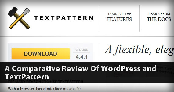A Tale of Two Competitive CMS's: WordPress And TextPattern In The Spotlight