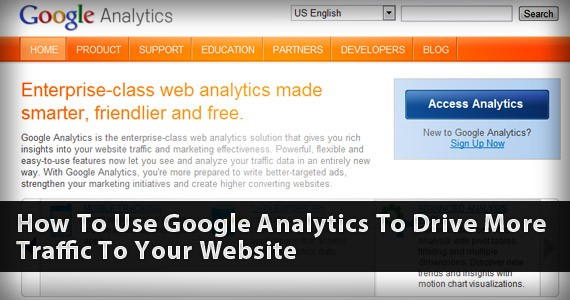 How to use Google Analytics to Drive more Traffic to Your Website
