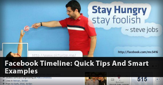 Facebook Timeline: Quick Tips And Smart Examples