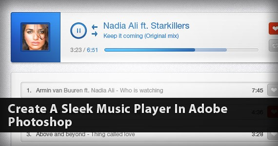 Create A Sleek Music Player In Adobe Photoshop