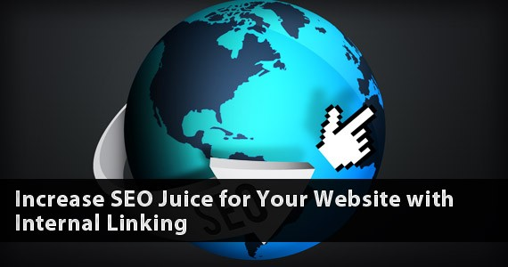 Increase SEO Juice for Your Website with Internal Linking