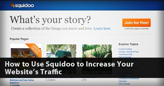 How to Use Squidoo to Increase Your Website's Traffic