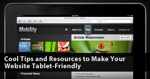 Cool Tips and Resources to Make Your Website Tablet-Friendly