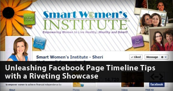 Unleashing Facebook Page Timeline Tips with a Riveting Showcase