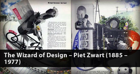 The Wizard of Design – Piet Zwart (1885 – 1977)