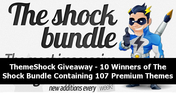 ThemeShock Giveaway – 10 Winners of The Shock Bundle Containing 107 Premium Themes