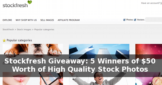 Stockfresh Giveaway: 5 Winners of $50 Worth of High Quality Stock Photos