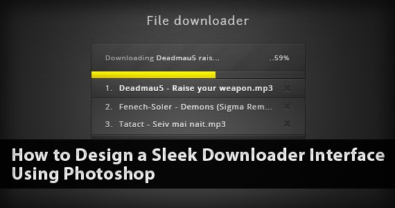 How to Design a Sleek Downloader Interface Using Photoshop