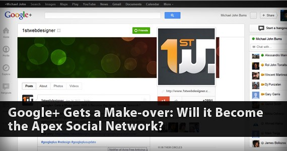 Google+ Gets a Make-over: Will it Become the Apex Social Network?