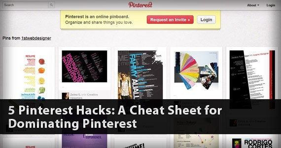 5 Pinterest Hacks: A Cheat Sheet for Dominating Pinterest