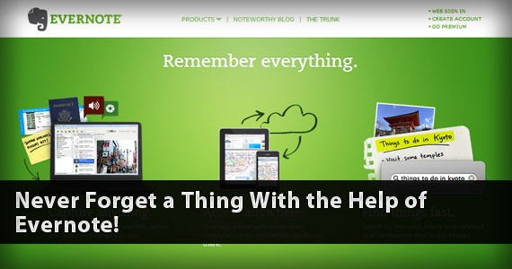 Never Forget a Thing With the Help of Evernote!