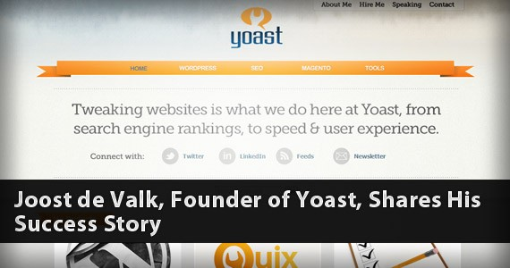 Joost de Valk, Founder of Yoast, Shares His Success Story