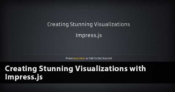 Creating Stunning Visualizations with Impress.js