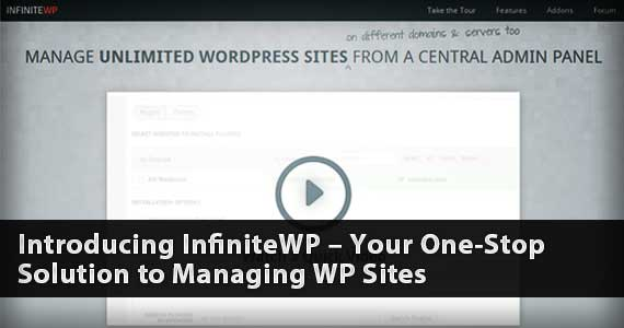 Introducing InfiniteWP – Your One-Stop Solution to Managing WP Sites