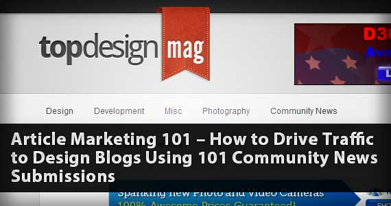 Article Marketing 101 – How to Drive Traffic to Design Blogs Using 101 Community News Submissions