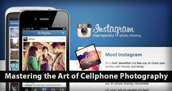 Mastering the Art of Cellphone Photography