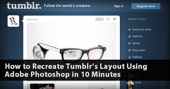 How to Recreate Tumblr's Layout Using Adobe Photoshop in 10 Minutes