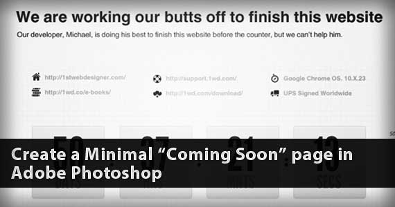Create a Minimal Coming Soon Page in Adobe Photoshop