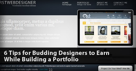 6 Tips for Budding Designers to Earn While Building a Portfolio