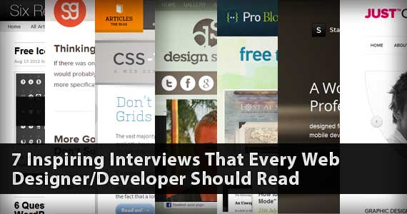 7 Inspiring Interviews That Every Web Designer/Developer Should Read