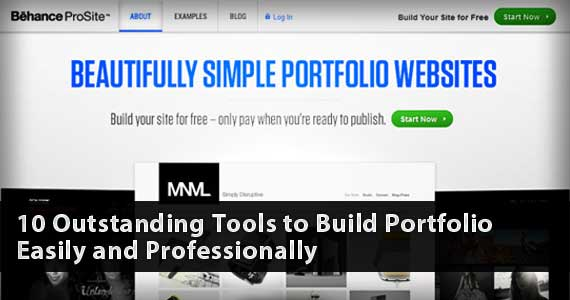 10 Outstanding Tools to Build Portfolio Easily and Professionally