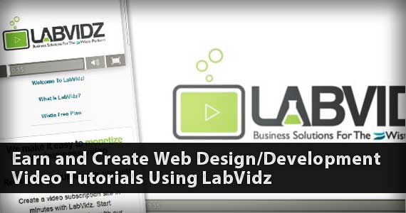 Earn and Create Web Design/Development Video Tutorials Using LabVidz