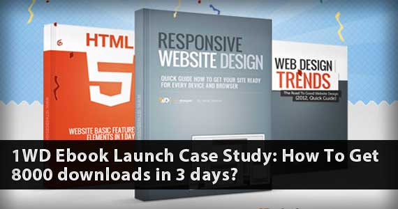 1WD Ebook Launch Case Study: How To Get 8000 Downloads in 3 days