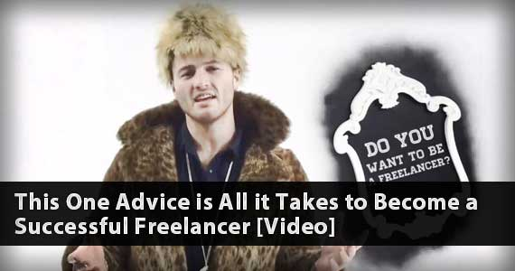 This One Piece of Advice is All it Takes to Become a Successful Freelancer [Video]