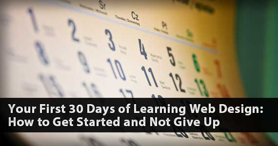 Your First 30 Days of Learning Web Design: How to Get Started and Not Give Up