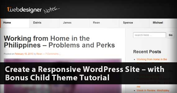 Create Your Responsive WordPress Site In Less Than 5 Minutes + Bonus Tutorial