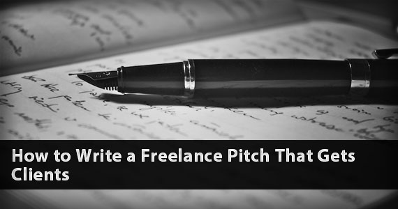 How to Write a Freelance Pitch That Gets Clients