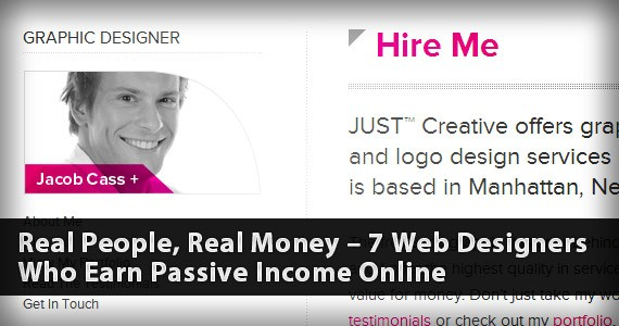 Real People, Real Money – 7 Web Designers Who Earn Passive Income Online