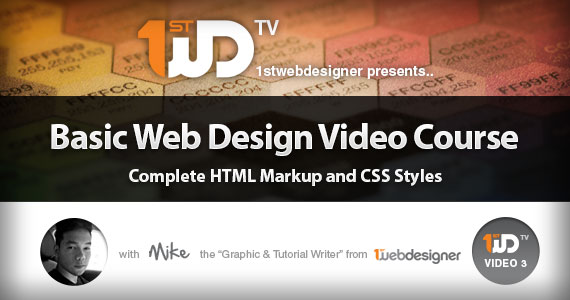 Basic Web Design Video Course – Complete HTML Markup & CSS Styles [Part 3]