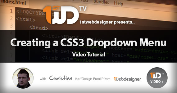 Creating a CSS3 Dropdown Menu – Video Tutorial