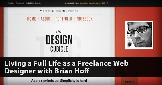 Living a Full Life as a Freelance Web Designer with Brian Hoff