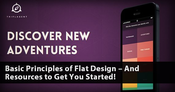 Basic Principles of Flat Design – And Resources to Get You Started!