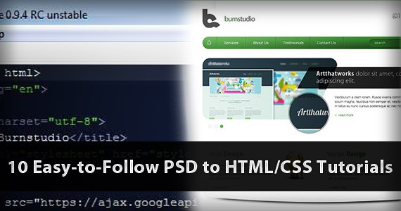 10 Easy-to-Follow PSD to HTML/CSS Tutorials