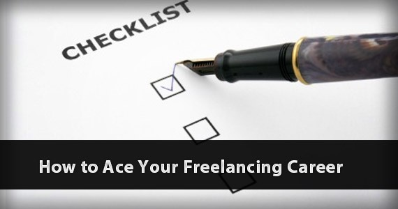How to Ace Your Freelancing Career