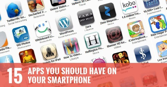 15 Smartphone Apps You Should Have