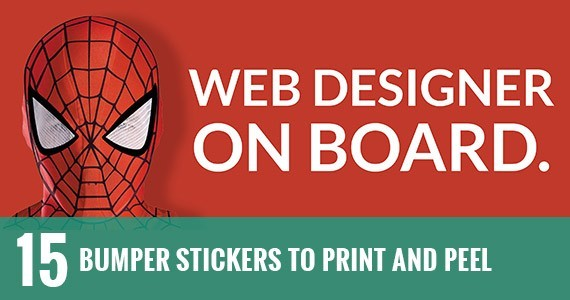 15 Bumper Stickers to Print and Peel