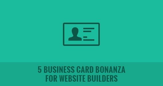 5 Business Card Bonanza for Website Builders