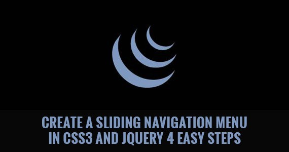 Create a Sliding Navigation Menu in CSS3 and jQuery 4 Easy Steps
