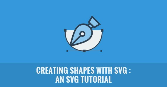 Creating Shapes with SVG : An SVG Tutorial