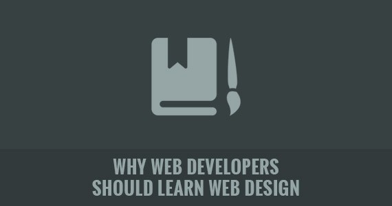 Why Web Developers Should Learn Web Design