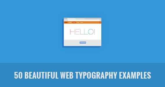 50 Beautiful Web Typography Examples