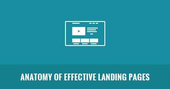 Anatomy of Effective Landing Pages