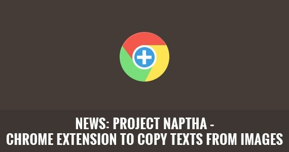 NEWS: Project Naptha – Chrome Extension to Copy Texts from Images